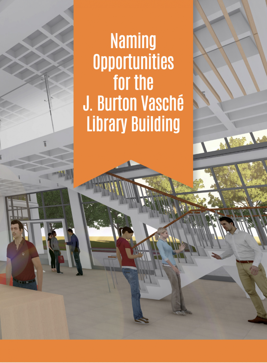 Naming Opportunities for the J. Burton Vasche Library Building