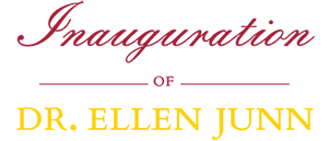 Inauguration of Dr. Ellen Junn