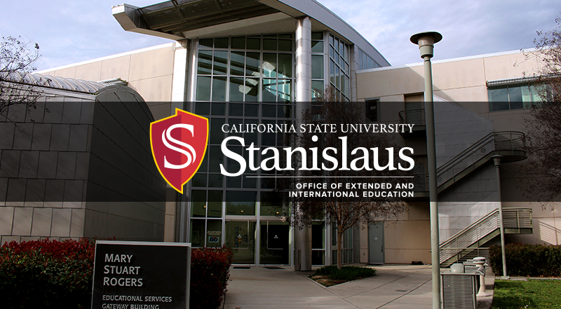 California State University, Stanislaus.  Office of Extended and International Education located in the MSR Building