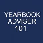 Yearbook Adviser 101