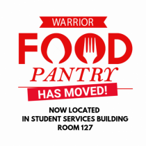 Warrior Food Pantry has moved! Now located in Student Services Building Room 127.